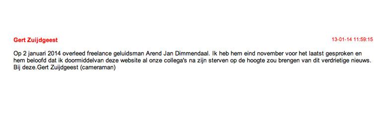 Op deze OmroepFoto : Overlijdensbericht, zoals ik dat aantrof op de Gastenboek pagina van OmroepFoto. Rust zacht, Arend Jan.